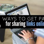Four Ways to Get Paid to Share Links