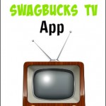 Why You Should Download the Swagbucks TV App