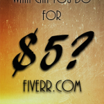 Fiverr.com – What Can You Do For $5?