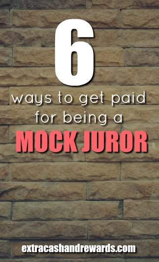 6 ways to get paid for being a mock juror. Easy way to earn extra cash online.