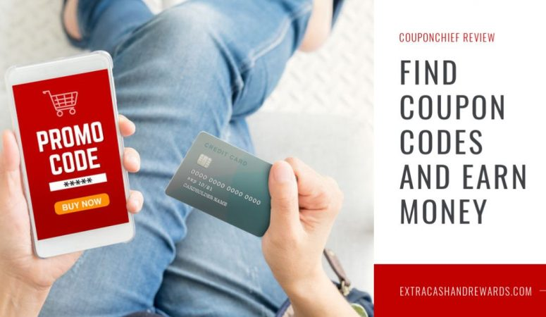 CouponChief Review – Get Paid to Find Coupon Codes