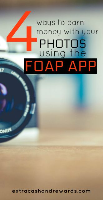 Four ways to make money with your photos on Foap.