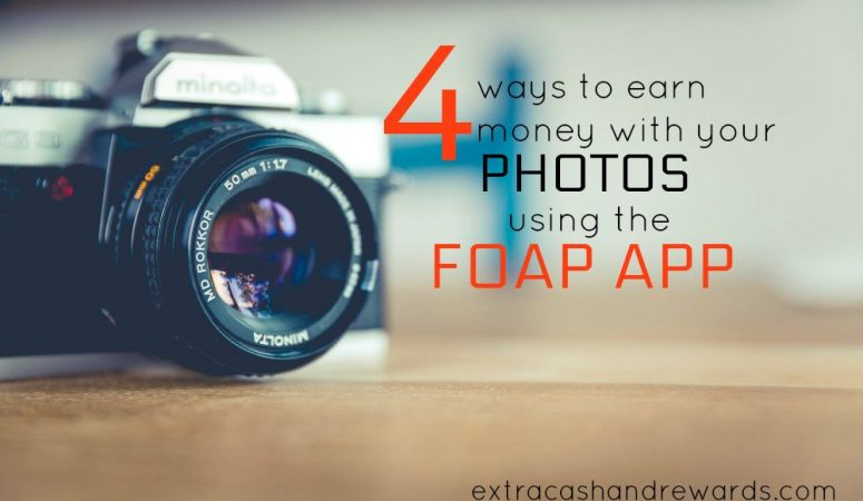 Foap Review – 4 Ways To Get Paid For Your Photos