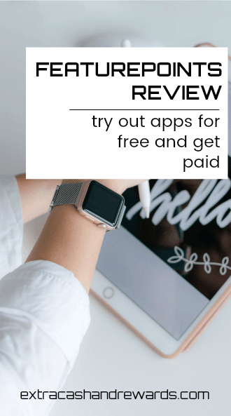 FeaturePoints review - Try out apps for free and get paid.