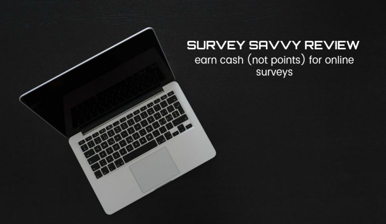 SurveySavvy Review – Survey Panel Still Paying Cash (Not Points)