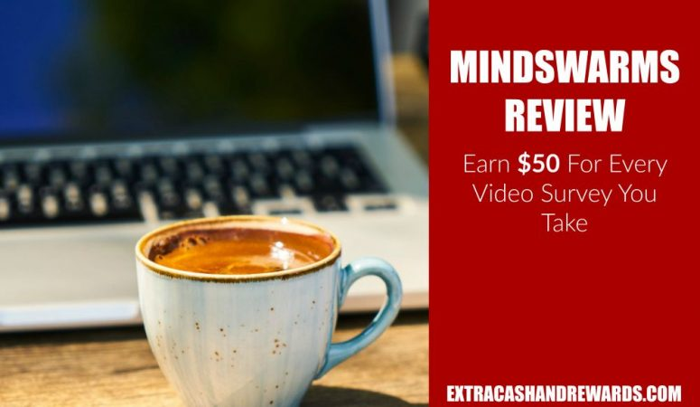 Mindswarms Review – Earn $50 For Participating In Video Surveys