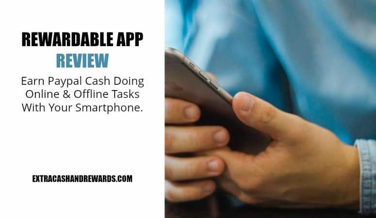 Rewardable Review – Earn Doing Online & Offline Smartphone Tasks