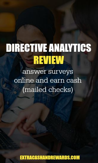 Directive Analytics Review - Answer surveys online and earn cash in the form of mailed checks.