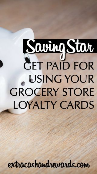 SavingStar review - a way to get paid for using your grocery store loyalty cards.