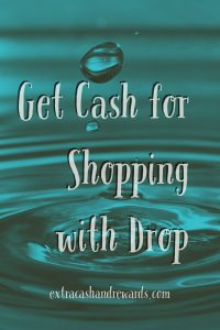 Earn Cash Back for Shopping with Drop