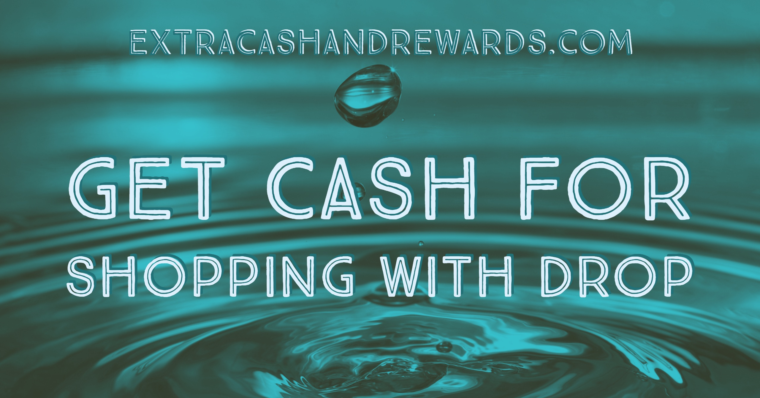 Drop App Review – Get Cash Back for Shopping with Drop