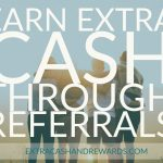 Earn Extra Cash Through Referrals