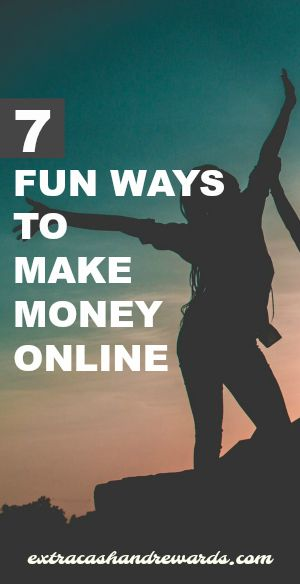 Big list of 7 fun ways to make money online. All just good for extra cash.