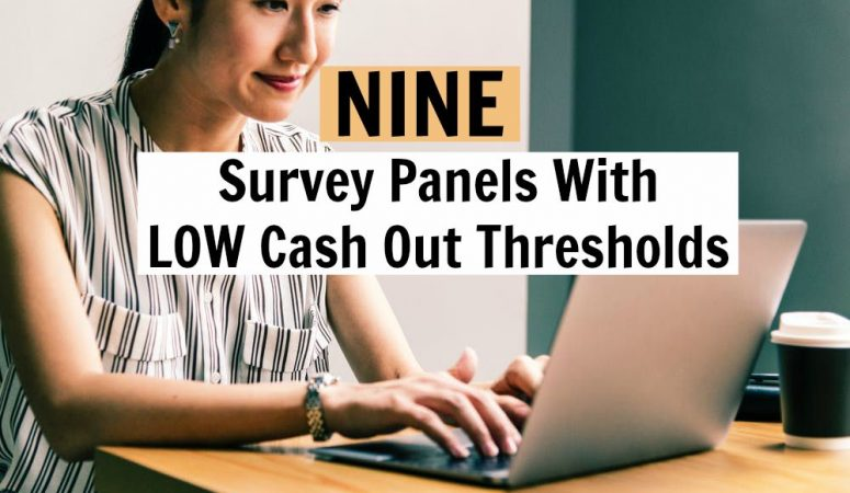 9 Legit Survey Panels With Low Cash Out Thresholds